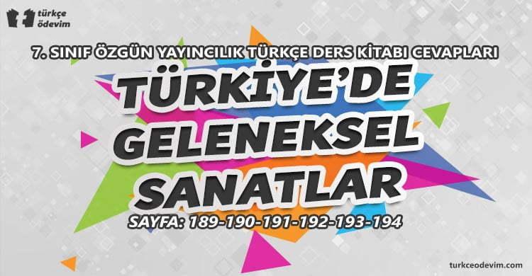 Türkiye'de Geleneksel Sanatlar Dinleme Metni Cevapları - 7. Sınıf Türkçe Özgün Yayınları