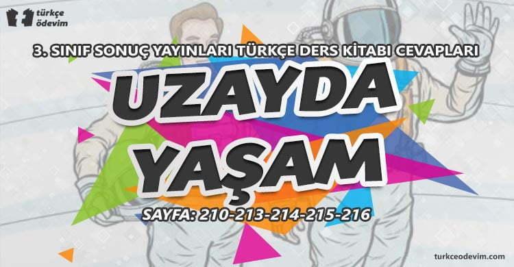 Uzayda Yaşam Metni Cevapları - 3. Sınıf Türkçe Sonuç Yayınları