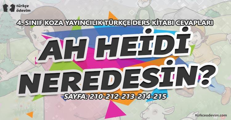 Ah Heidi Neredesin? Metni Cevapları - 4. Sınıf Türkçe Koza Yayınları
