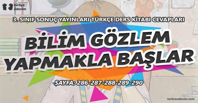 Bilim Gözlem Yapmakla Başlar İzleme Metni Cevapları - 3. Sınıf Türkçe Sonuç Yayınları