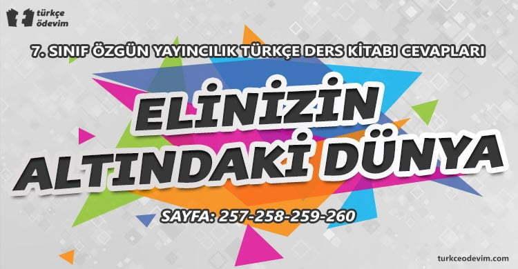 Elinizin Altındaki Dünya Dinleme Metni Cevapları - 7. Sınıf Türkçe Özgün Yayınları