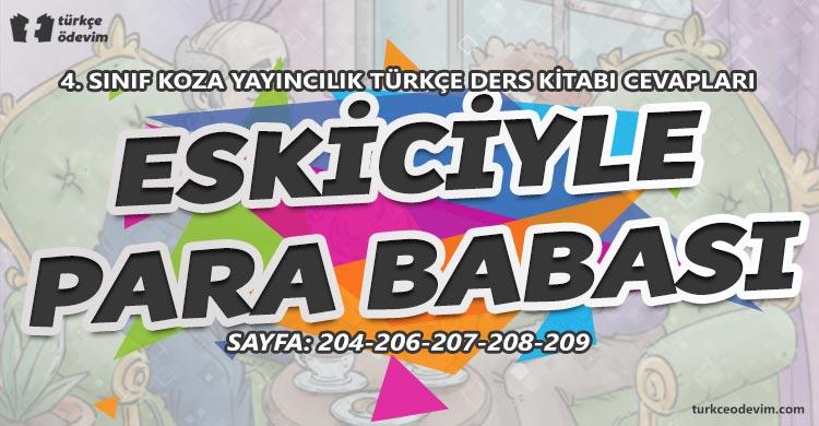 Eskiciyle Para Babası Metni Cevapları - 4. Sınıf Türkçe Koza Yayınları