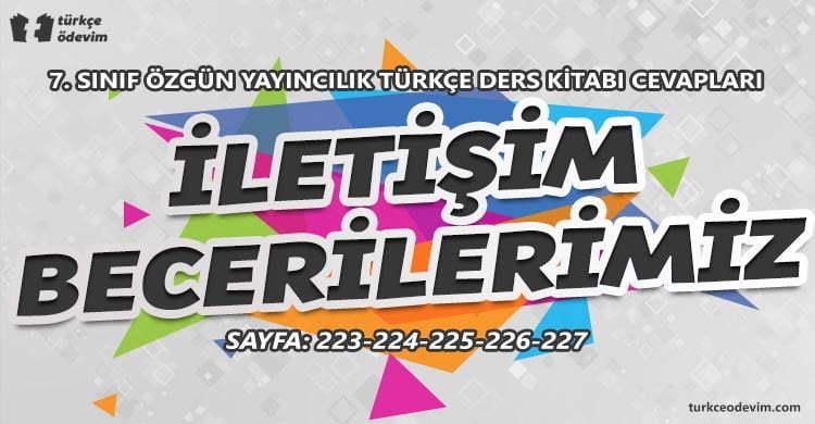 İletişim Becerilerimiz Dinleme Metni Cevapları - 7. Sınıf Türkçe Özgün Yayınları