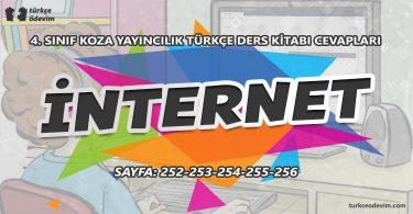 İnternet Dinleme Metni Cevapları - 4. Sınıf Türkçe Koza Yayınları