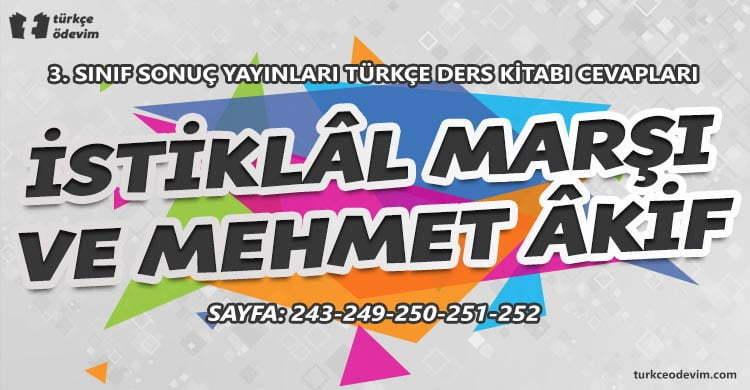 İstiklal Marşı ve Mehmet Akif Dinleme Metni Cevapları - 3. Sınıf Türkçe Sonuç Yayınları