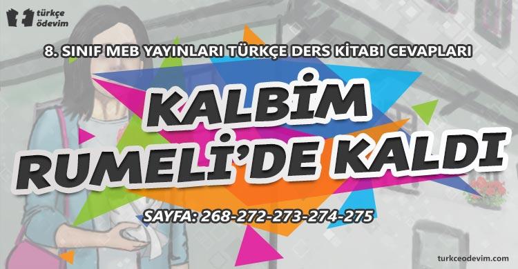 Kalbim Rumeli'de Kaldı Metni Cevapları - 8. Sınıf Türkçe MEB Yayınları