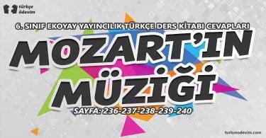 Mozart'ın Müziği Dinleme Metni Cevapları - 6. Sınıf Türkçe Ekoyay Yayınları