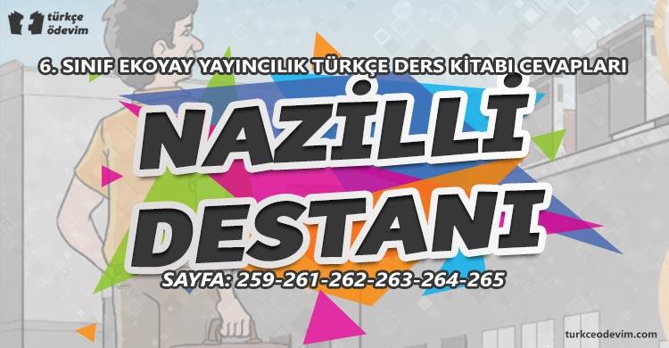 Nazilli Destanı Metni Cevapları - 6. Sınıf Türkçe Ekoyay Yayıncılık