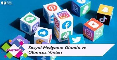 Sosyal Medyanın Olumlu ve Olumsuz Yönleri