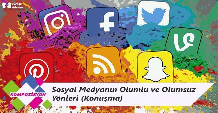 Sosyal Medyanın Olumlu ve Olumsuz Yönleri (Konuşma)