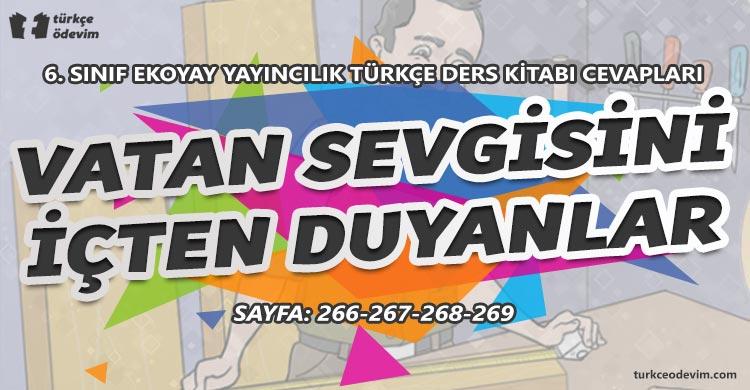 Vatan Sevgisini İçten Duyanlar Metni Cevapları - 6. Sınıf Türkçe Ekoyay Yayınları