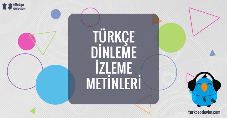 Türkçe Dinleme İzleme Metinleri