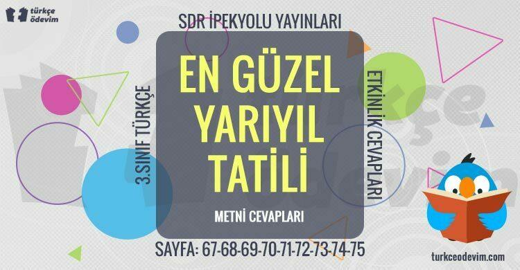 En Güzel Yarıyıl Tatili Metni Cevapları - 3. Sınıf Türkçe SDR İpekyolu