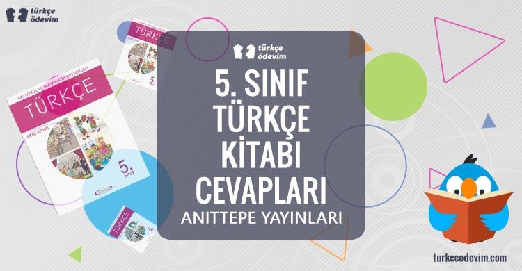 5. Sınıf Türkçe Kitabı Cevapları Anıttepe Yayınları