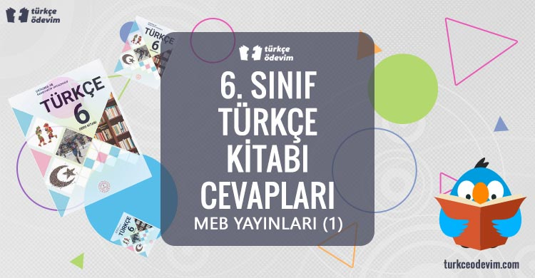 6. Sınıf Türkçe Kitabı Cevapları MEB Yayınları