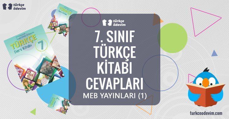 7. Sınıf Türkçe Ders Kitabı Cevapları MEB Yayınları (1)