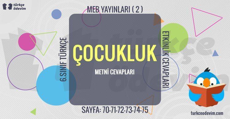 Çocukluk Metni Cevapları - 6. Sınıf Türkçe MEB Yayınları (2)