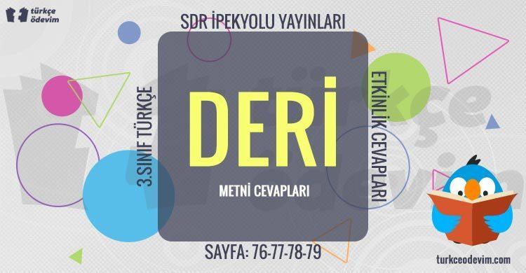 Deri Dinleme Metni Cevapları - 3. Sınıf Türkçe SDR İpekyolu Yayınları
