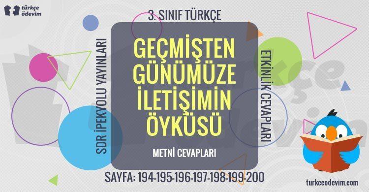 Geçmişten Günümüze İletişimin Öyküsü Metni Cevapları - 3. Sınıf Türkçe SDR İpekyolu Yayınları