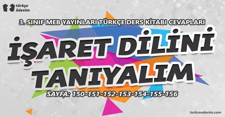 İşaret Dilini Tanıyalım Metni Cevapları - 3. Sınıf Türkçe MEB Yayınları