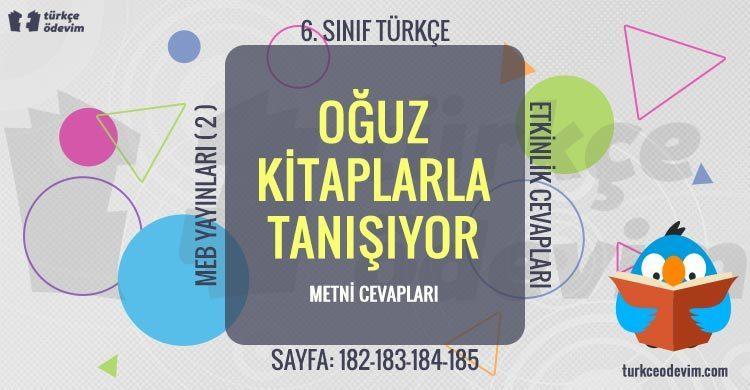 Oğuz Kitaplarla Tanışıyor Dinleme Metni Cevapları - 6. Sınıf Türkçe MEB Yayınları (2)