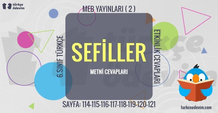 Sefiller Metni Cevapları - 6. Sınıf Türkçe MEB Yayınları (2)