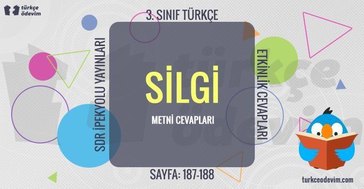 Silgi Dinleme Metni Cevapları - 3. Sınıf Türkçe SDR İpekyolu Yayınları