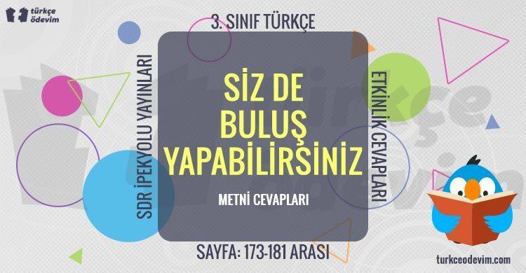Siz de Buluş Yapabilirsiniz Metni Cevapları - 3. Sınıf Türkçe SDR İpekyolu Yayınları