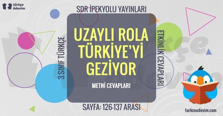 Uzaylı Rola Türkiye'yi Geziyor Metni Cevapları - 3. Sınıf Türkçe SDR Dikey Yayıncılık