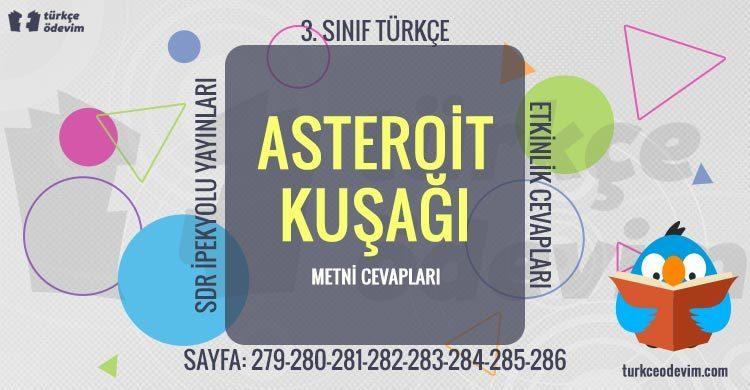 Asteroit Kuşağı Metni Cevapları - 3. Sınıf Türkçe SDR İpekyolu Yayınları