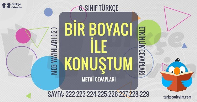 Bir Boyacı ile Konuştum Metni Cevapları - 6. Sınıf Türkçe MEB Yayınları (2)