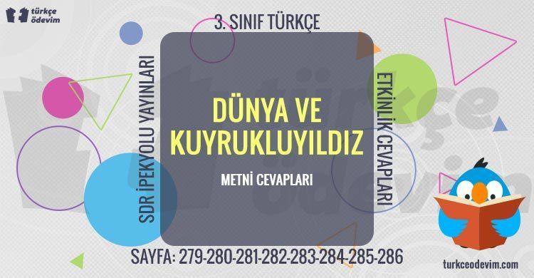Dünya ve Kuyrukluyıldız Dinleme Metni Cevapları - 3. Sınıf Türkçe SDR İpekyolu Yayınları
