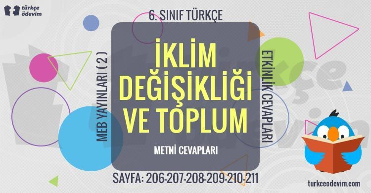 İklim Değişikliği ve Toplum Metni Cevapları - 6. Sınıf Türkçe MEB Yayınları (2)