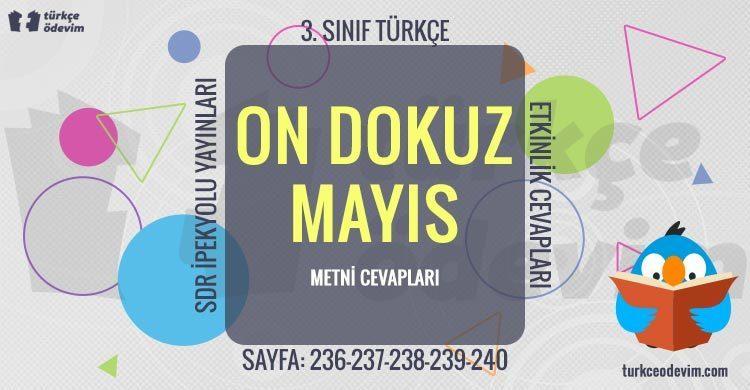 On Dokuz Mayıs Metni Cevapları - 3. Sınıf Türkçe SDR İpekyolu Yayınları