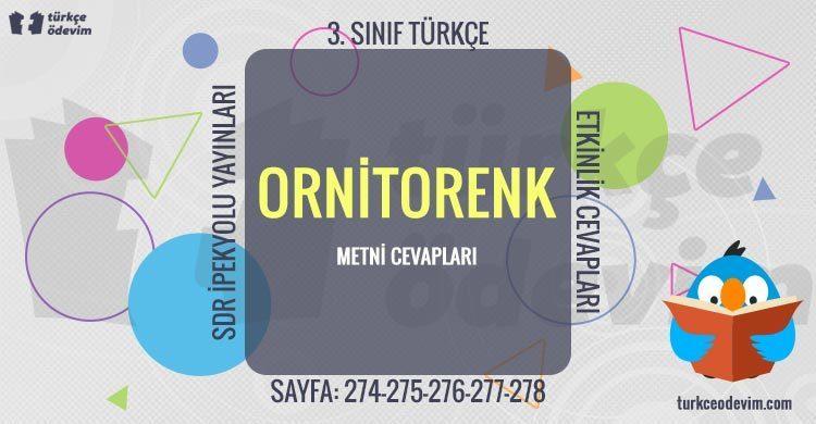 Ornitorenk Metni Cevapları - 3. Sınıf Türkçe SDR İpekyolu Yayınları
