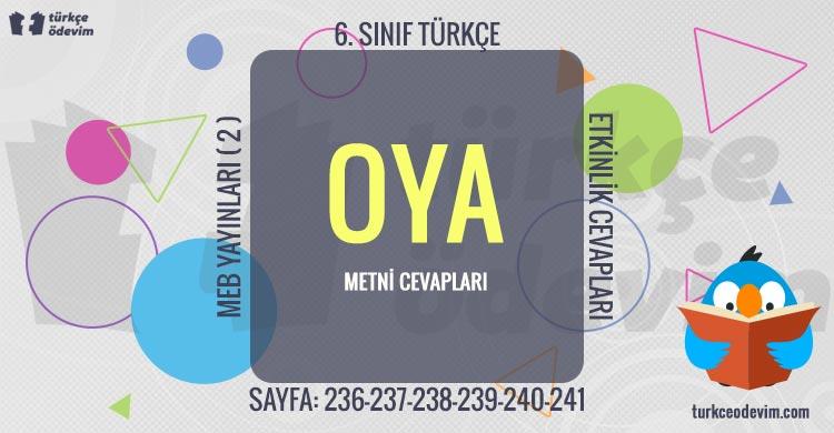 Oya Metni Cevapları - 6. Sınıf Türkçe MEB Yayınları (2)