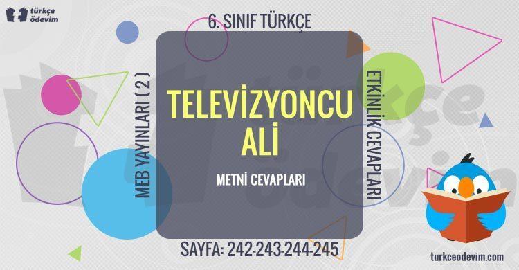 Televizyoncu Ali Dinleme Metni Cevapları - 6. Sınıf Türkçe MEB Yayınları (2)