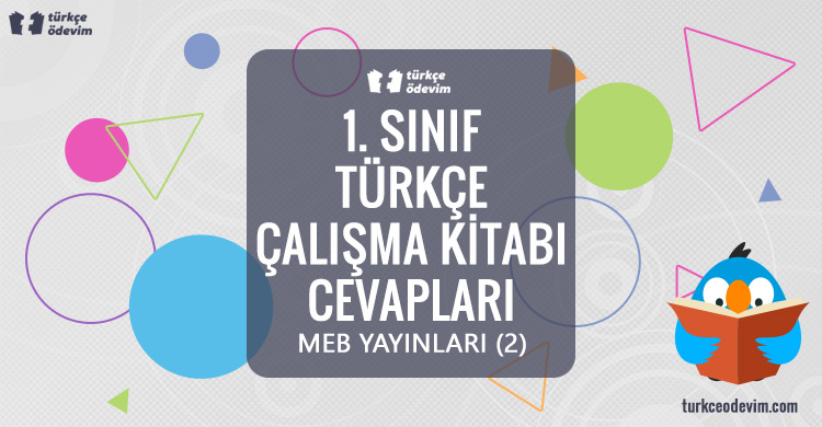 1. Sınıf MEB Yayınları Türkçe Çalışma Kitabı Cevapları