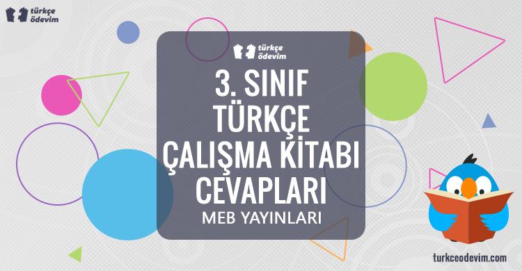 3. Sınıf Türkçe Çalışma Kitabı Cevapları MEB Yayınları