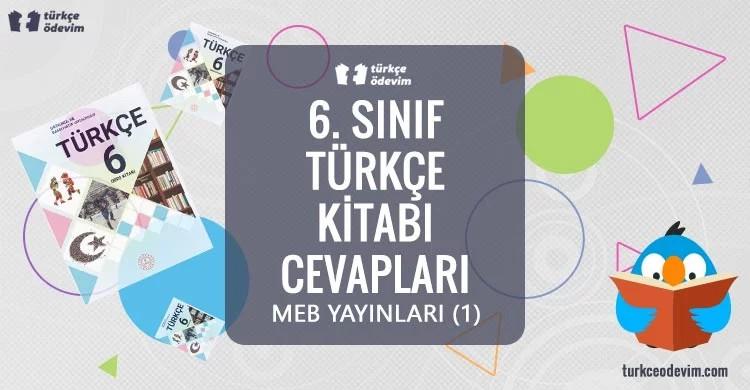 6. Sınıf Türkçe Ders Kitabı Cevapları Meb Yayınları