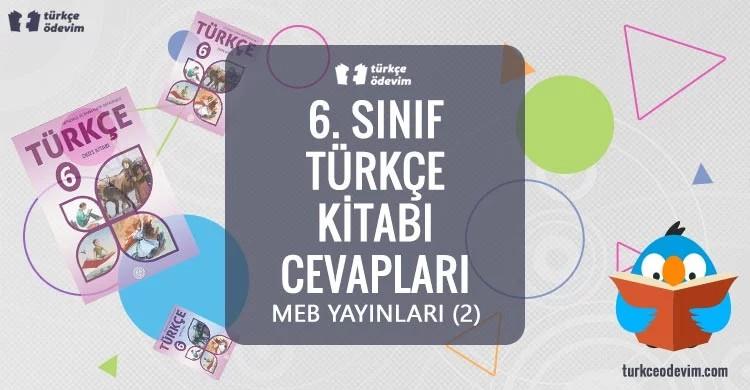 6. Sınıf Türkçe Ders Kitabı Cevapları Meb