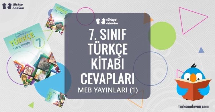 7. Sınıf Türkçe Ders Kitabı Cevapları Meb Yayınları