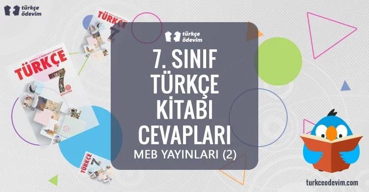 7. Sınıf Türkçe Ders Kitabı Cevapları Meb