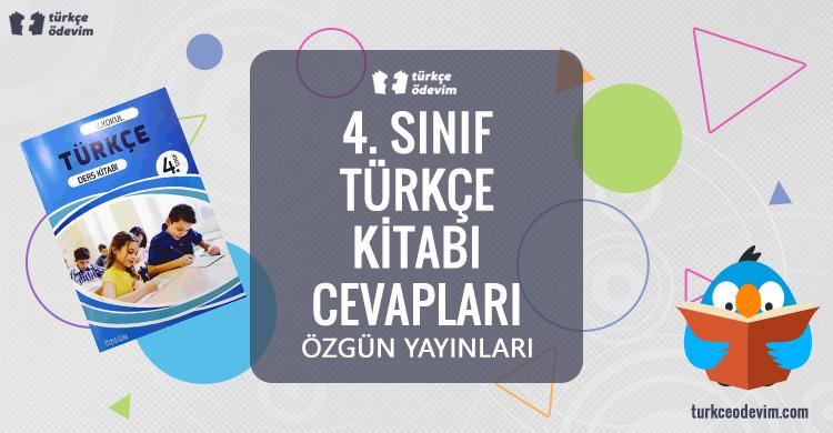 4. Sınıf Türkçe Kitabı Cevapları Özgün Matbaacılık Yayınları